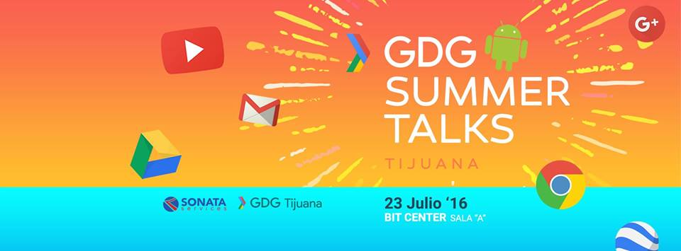 gdg-tijuana-summer-talks-google